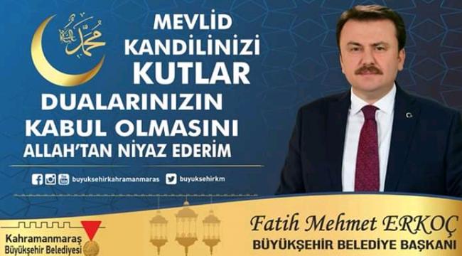 Büyükşehir Belediye Başkanı Fatih Mehmet Erkoç 'un Kandil Kutlaması