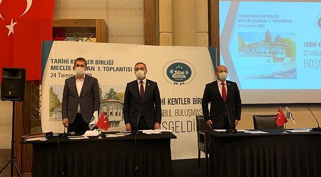 TARİHİ KENTLER BİRLİĞİ İSTANBUL'DA TOPLANDI