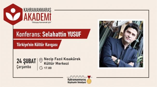 AKADEMİ'DE TÜRKİYE'NİN KÜLTÜR KAVGASI KONFERANSI