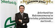 """Şekerbank'tan Kahramanmaraşlı esnafa  """"Kahraman Kredi"""""""
